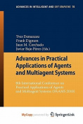 Advances in Practical Applications of Agents and Multiagent Systems