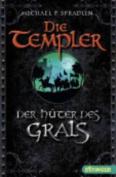 Die Templer - Der Huter DES Grals [GER]