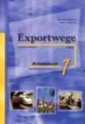 Exportwege Neu: Arbeitsbuch 1 [GER]