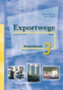 Exportwege Neu: Arbeitsbuch 3 [GER]