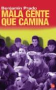Mala Gente Que Camina [Spanish]