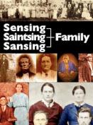 The Sensing, Saintsing, and Sansing Family