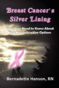 Breast Cancer's Silver Lining