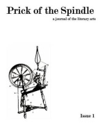 Prick of the Spindle - Print Edition - Issue 1