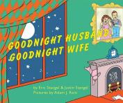 Goodnight, Wife; Goodnight, Husband