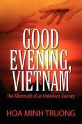 Good Evening, Vietnam