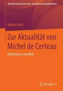 Zur Aktualitat Von Michel de Certeau