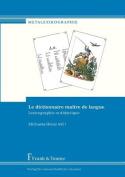 Le Dictionnaire Ma Tre de Langue. Lexicographie Et Didactique [FRE]