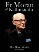 Fr Moran of Kathmandu