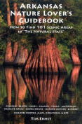 Arkansas Nature Lover's Guidebook