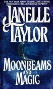 Moonbeams And Magic