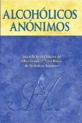 Alcoholicos Anonimos [Spanish]