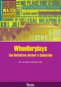 Wheellerplays