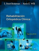 Rehabilitacion Ortopedica Clinica [Spanish]