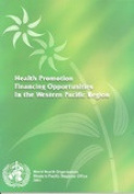 Health Promotion Financing Opportunities in the Western Pacific Region