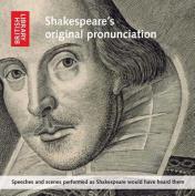 Shakespeare's Original Pronunciation [Audio]