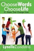Choose Words, Choose Life
