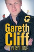 Gareth Cliff on everything
