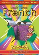 French: Children's Book Three: (Skoldo)