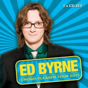 Ed Byrne: Crowdpleaser [Audio]