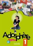 Adosphere 1 - Livre de L'Eleve + CD Audio [FRE]