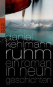 Ruhm - Ein Roman in Neun Geschichten [GER]