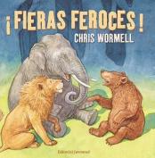 Fieras Feroces! [Spanish]
