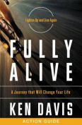 Fully Alive Action Guide