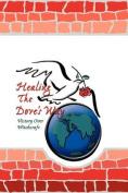 Healing the Dove's Way