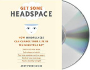 Get Some Headspace [Audio]