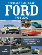 Standard Catalog of Ford, 1903-2002