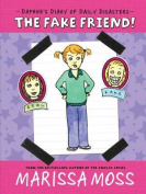 The Fake Friend! (Daphne's Diary of Daily Disasters