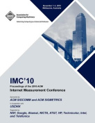 IMC 10 Proceedings of the 2010 ACM Internet Measurement Conference