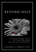 Beyond Help
