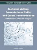 Technical Writing, Presentational Skills, and Online Communication