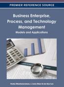 Business Enterprise, Process, and Technology Management