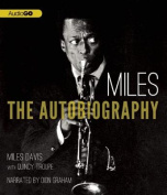 Autobiography of Miles Davis [Audio]