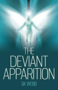 The Deviant Apparition