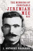 The Memoirs of Constable Jeremiah Mee R.I.C.