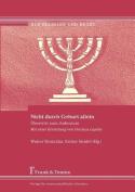 Nicht Durch Geburt Allein. Bertritt Zum Judentum. Mit Einer Einleitung Von Pinchas Lapide [GER]