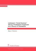 "Luhmann's ""Social Systems"" Theory"