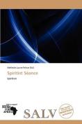 Spiritist S Ance