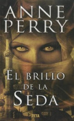 El Brillo de la Seda = The Sheen on the Silk [Spanish]