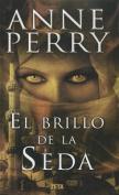 El Brillo de la Seda = The Sheen on the Silk [Spanish]