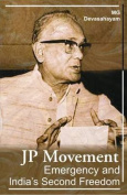 JP Movement - Emergency & India's Second Freedom
