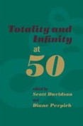 Totality and Infinity at 50