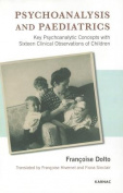 Psychoanalysis and Paediatrics