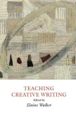 Teaching Creative Writing