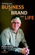 Building Your Business, Your Brand, Your Life