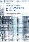 Automatisieren Mit SIMATIC S7-400 Im TIA-portal [GER]